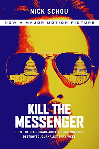 Kill the messenger how the cias crack cocaine controversy kill the messenger how the cias crack cocaine controversy destroyed journalist gary webb by fandeluxe Gallery