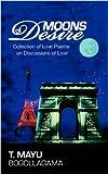 Moons of Desire, T. Mayu Bogollagama, 144010588X