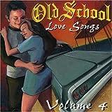 Old School Love Songs 4