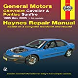 General Motors Chevrolet Cavalier & Pontiac Sunfire: 1995 thru 2005 (Haynes Repair Manual) offers