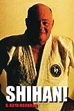 Shihan!, R. Boyd Moorman, 1425771025