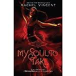 My Soul to Take: Soul Screamers, Book 1   Rachel Vincent