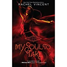 My Soul to Take: Soul Screamers, Book 1 Audiobook by Rachel Vincent Narrated by Amanda Ronconi