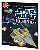 img - for Klutz Star Wars Folded Flyers: Make 30 Paper Starfighters Craft Kit book / textbook / text book