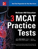 img - for McGraw-Hill Education 3 MCAT Practice Tests, Third Edition book / textbook / text book