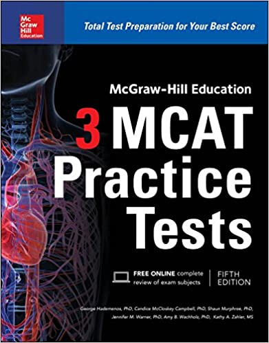 Mcgraw Hill Education 3 Mcat Practice Tests Third Edition George J