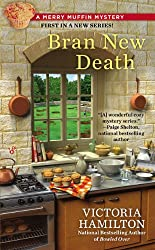 Bran New Death (Merry Muffin Mystery Book 1)