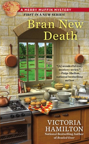 Bran New Death (Merry Muffin Mystery Book 1) ()