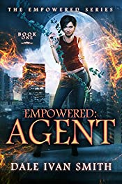 Empowered: Agent (The Empowered Series Book 1)