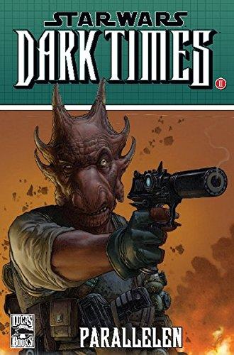 Star Wars Comics: Bd. 74: Dark Times II - Parallelen