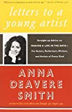 Letters to a Young Artist: Straight-up Advice on Making a Life in the Arts-For Actors, Performers, Writers, and Artists of Every Kind