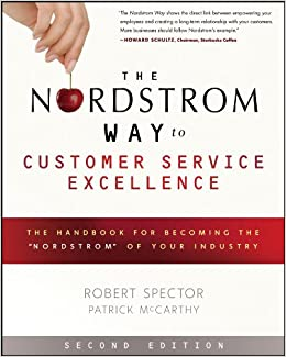 The Nordstrom Way to Customer Service Excellence: The