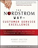 """The Nordstrom Way to Customer Service Excellence: The Handbook For Becoming the """"Nordstrom"""" of Your Industry"""