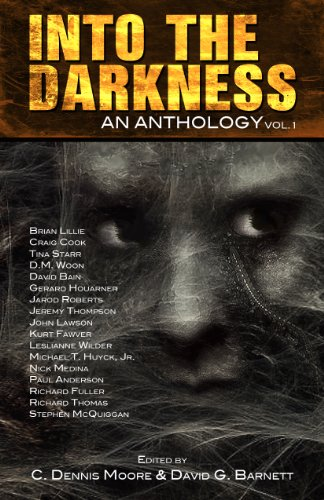 Into the Darkness: An Anthology (Volume 1)