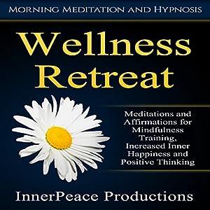 Wellness Retreat Speech