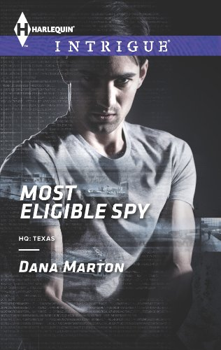 Most Eligible Spy (HQ: Texas Book 1) (Heros Vs Mo)