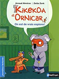 Kikekoa et Ornicar : On est de vrais espions ! par Alméras