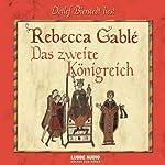 Das zweite Königreich | Rebecca Gablé