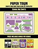 School Age Crafts (Paper Town - Create Your Own Town Using 20 Templates): 20 full-color kindergarten cut and paste activity sheets designed to create ... 12 printable PDF kindergarten workbooks