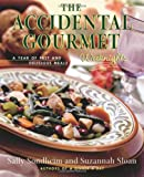 The Accidental Gourmet, Sally Sondheim and Suzannah Sloan, 0684867702