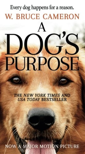A Dog's Purpose: A Novel for Humans (Best Tv Brand In The World)