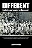 img - for Different: Our Universal Longing for Community book / textbook / text book