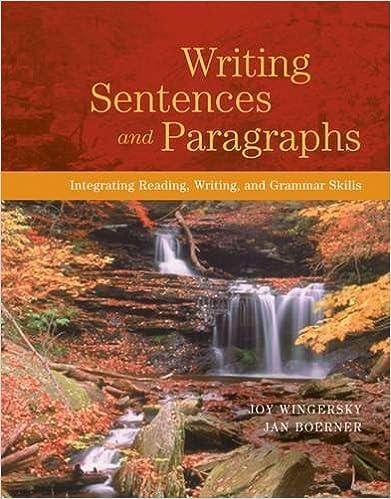 Amazon.com: Writing Sentences and Paragraphs: Integrating Reading ...