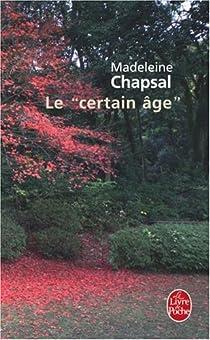 Le ''certain âge'' par Chapsal