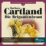Die Brigantenbraut (Die zeitlose Romansammlung von Barbara Cartland 2)   Barbara Cartland