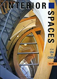 Interior Spaces of the USA & Canada Vol 5