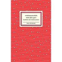 »Schlimmstenfalls wird alles gut«: Gedichte der Gelassenheit (Insel-Bücherei)