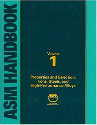 Amazon asm handbook volume 1 properties and selection irons asm handbook volume 1 properties and selection irons steels and high performance alloys 06181 10th edition fandeluxe Images