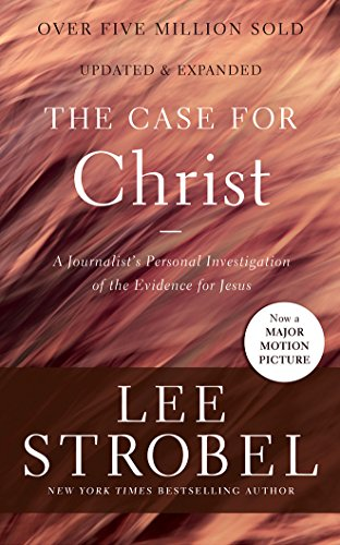 The Case for Christ: A Journalist's Personal Investigation of the Evidence for Jesus by Zondervan on Brilliance Audio