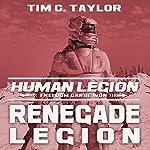 Renegade Legion: Human Legion Series #3 | Tim C. Taylor