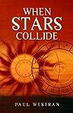 When Stars Collide, Paul Westran, 1905047746