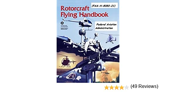 Rotorcraft flying handbook faa h 8083 21 kindle edition by rotorcraft flying handbook faa h 8083 21 kindle edition by federal aviation administration literature fiction kindle ebooks amazon fandeluxe Choice Image