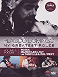 Placido Domingo : My Greatest Roles - Vol 1 Puccini [DVD] [2011]