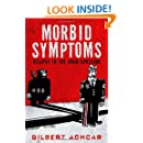 Morbid Symptoms: Relapse in the Arab Uprising (Stanford Studies in Middle Eastern and Islamic Societies and Cultures)