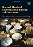 Research Handbook on International Banking and Governance, James R. Barth, Chen Lin, Clas Wihlborg, 1849802939