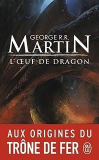 L'oeuf de dragon, Martin, George R.R.