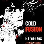 Cold Fusion | Harper Fox