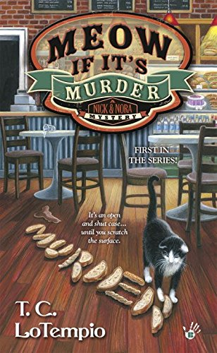Meow If It's Murder (A Nick and Nora Mystery) [T.C. LoTempio] (De Bolsillo)