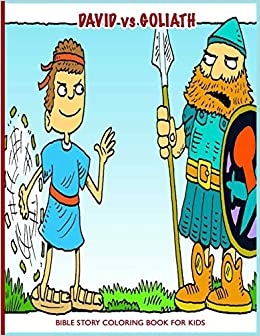 Amazon.com: David vs Goliath Bible Story Coloring Book For Kids: Fun ...
