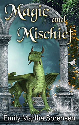 Magic and Mischief (Short Story Collections Book 2)