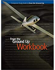 From the Ground Up Workbook -Companion study guide for From The Ground Up textbook for the Canadian Private Pilot license. by Sandy MacDonald (2012-08-02)
