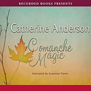 Comanche Magic Audiobook