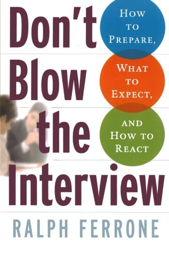 Download PDF Don t Blow the Interview: How to Prepare, What