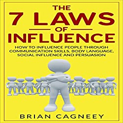 The 7 Laws of Influence