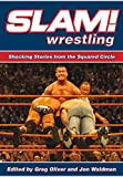 img - for Slam! Wrestling: Shocking Stories from the Squared Circle book / textbook / text book