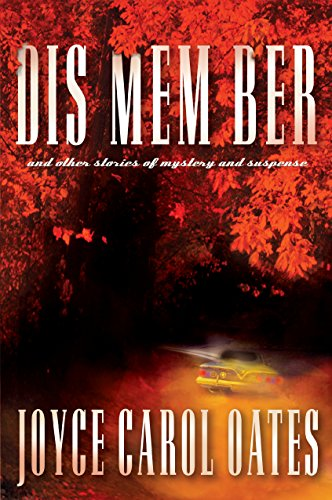 Download for free DIS MEM BER and Other Stories of Mystery and Suspense